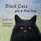 Black Cats Get A Bad Rap - children's book by LindaAppleArt