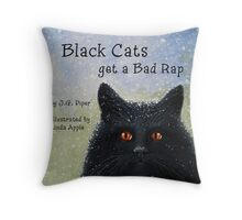 Black Cats Get A Bad Rap - children's book Throw Pillow