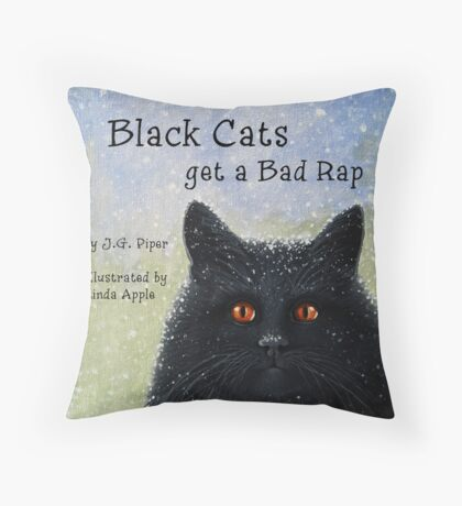 Black Cats Get A Bad Rap - children's book Throw Pillow