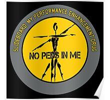 Slideboard - My Performance Enhancement Drug Poster