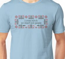 I cross stitch quote Unisex T-Shirt