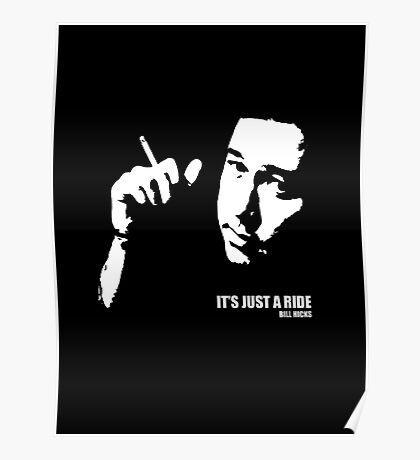 Bill Hicks It's Just A Ride T-shirt Poster