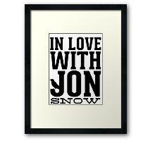 IN LOVE WITH JON SNOW Framed Print