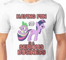 Fun.. Is.. SERIOUS! Unisex T-Shirt