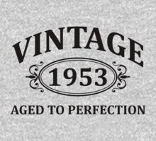 Vintage 1953 Aged to Perfection by omadesign