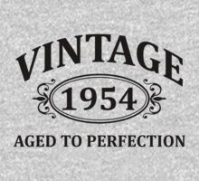 Vintage 1954 Aged to Perfection by omadesign