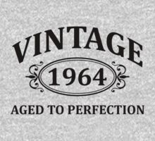 Vintage 1964 Aged to Perfection by omadesign