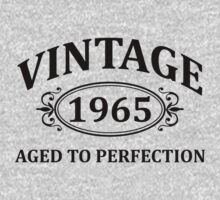 Vintage 1965 Aged to Perfection by omadesign