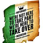 Conor McGregor - [Take Over Flag] by TypeTees