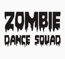 ZOMBIE DANCE SQUAD by Zombie Ghetto Kids Tee