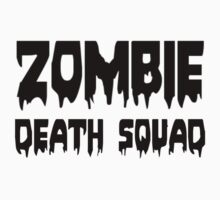 ZOMBIE DEATH SQUAD by Zombie Ghetto Kids Tee