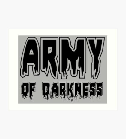 ARMY OF DARKNESS by Zombie Ghetto Art Print