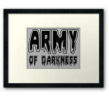 ARMY OF DARKNESS by Zombie Ghetto Framed Print