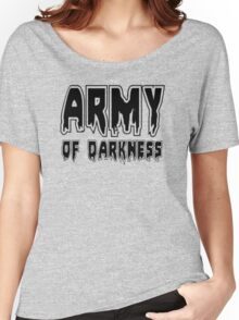ARMY OF DARKNESS by Zombie Ghetto Women's Relaxed Fit T-Shirt