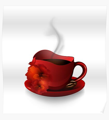 Red Cup Of Coffee Poster