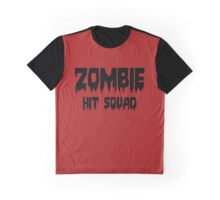 ZOMBIE HIT SQUAD by Zombie Ghetto Graphic T-Shirt