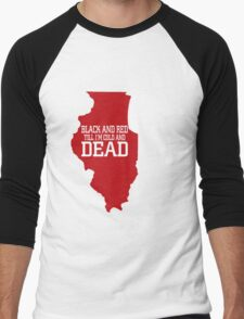 black and red til im cold and dead copy T-Shirt