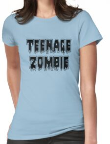 TEENAGE ZOMBIE by Zombie Ghetto Womens Fitted T-Shirt