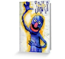 I am grover Greeting Card
