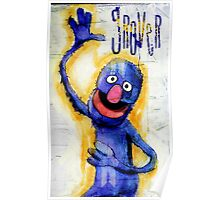 I am grover Poster