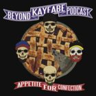 Appetite For Confection - Beyond Kayfabe Podcast by falsefinish66