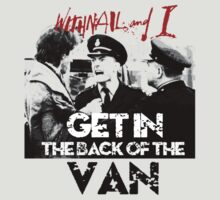 Withnail and I - Get in the Back of the Van by Rebel Rebel