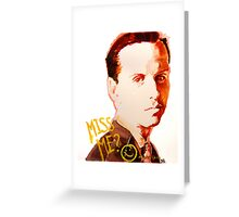 Miss me? - Jim Moriarty Greeting Card