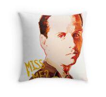 Miss me? - Jim Moriarty Throw Pillow