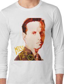 Miss me? - Jim Moriarty Long Sleeve T-Shirt