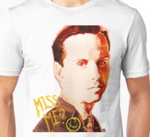 Miss me? - Jim Moriarty Unisex T-Shirt