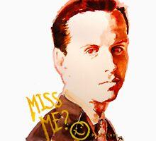 Miss me? - Jim Moriarty T-Shirt