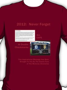 2012: Never Forget T-Shirt