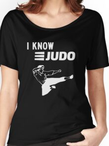 I Know Judo!!! [White Ink] Women's Relaxed Fit T-Shirt