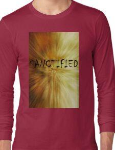 Sanctified Long Sleeve T-Shirt