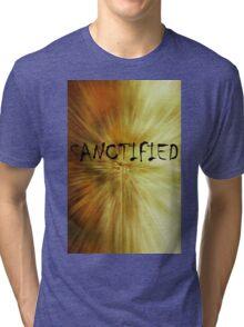 Sanctified Tri-blend T-Shirt