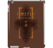 Firefly is still alive iPad Case/Skin