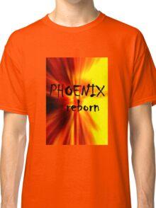 Phoenix Reborn Classic T-Shirt