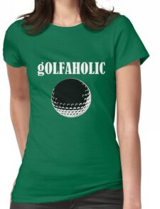 gOLFAHOLIC Womens Fitted T-Shirt