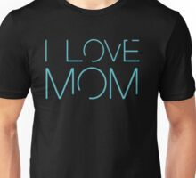 Bates Motel: I Love Mom Unisex T-Shirt