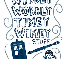 Wibbly Wobbly Timey Wimey by lilamoon3