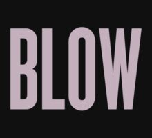 Blow by RawDesigns