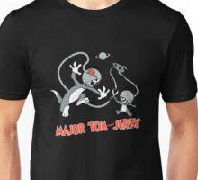 Major Tom & Jerry Unisex T-Shirt