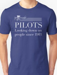 Pilots - Looking Down On People Since 1903 T-Shirt