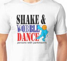 Shake and wobble dance Unisex T-Shirt