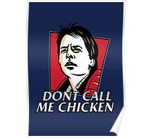 Don't call me chicken Poster