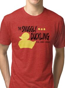 The Snuggly Duckling - BLACK Tri-blend T-Shirt
