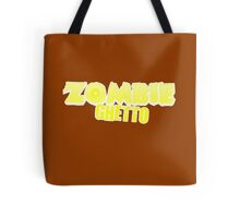 ZOMBIE GHETTO Tote Bag