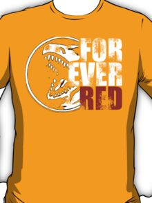 Forever Red Shirt T-Shirt