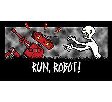 Run, Robot! Photographic Print