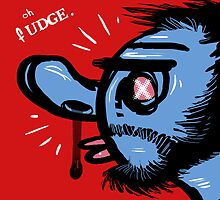 Oh Fudge. by Craig Medeiros
